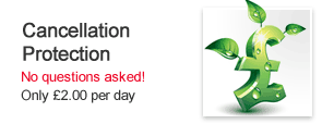 Cancellation Protection - No questions asked! Only £2.00 per day