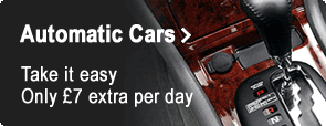 Automatic Cars - Take it easy. Only £7 extra per day